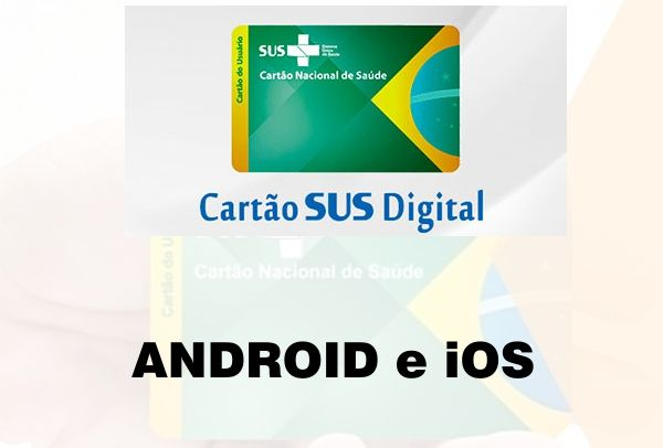 cartao-sus-digital-meu-digisus-android-ios